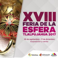 Feria de la Esfera Tlalpujahua 2017