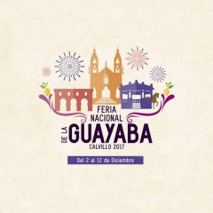 Feria Nacional de la Guayaba Calvillo 2017