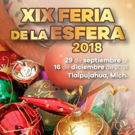 Feria de la Esfera Tlalpujahua 2018