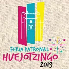 Feria Patronal Huejotzingo 2019