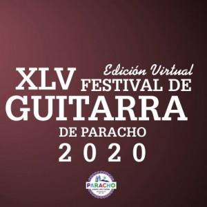 XLV Festival de Guitarra de Paracho 2020
