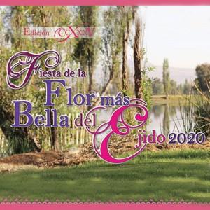 Fiesta de la Flor más Bella del Ejido 2020