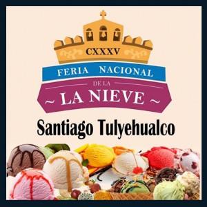 Feria Nacional de la Nieve Santiago Tulyehualco 2020